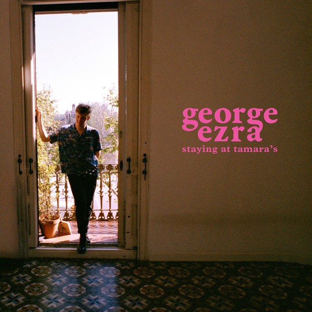 George Ezra Staying at Tamara's album cover