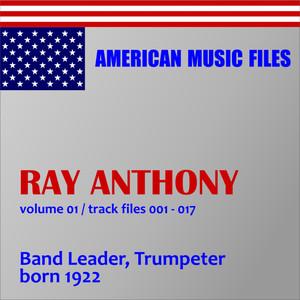 Ray Anthony - Volume 1 (MP3 Album) album