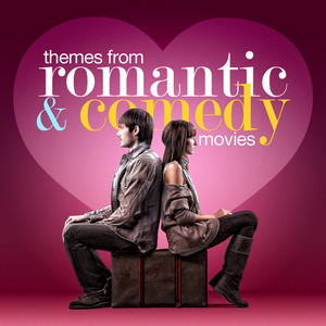 Themes From Romantic & Comedy Movies -