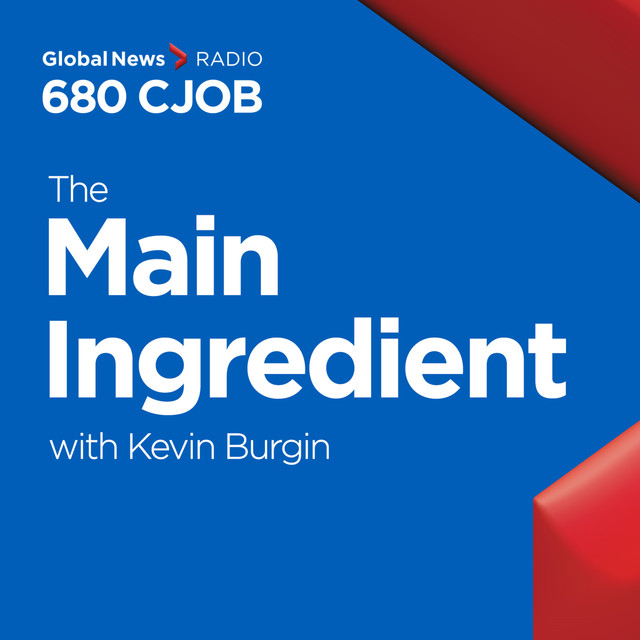 the main ingredient - august 25th, an episode from 680 CJOB