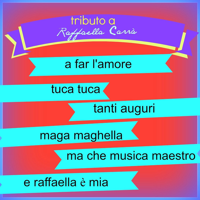 Tributo a Raffaella Carrà