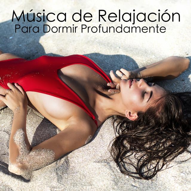 Música de Relajación Para Dormir Profundamente