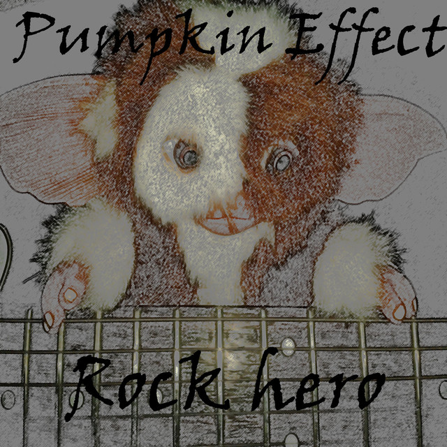 Album cover for Rock Hero by Pumpkin Effect