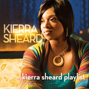 My Kierra Sheard Playlist Albümü