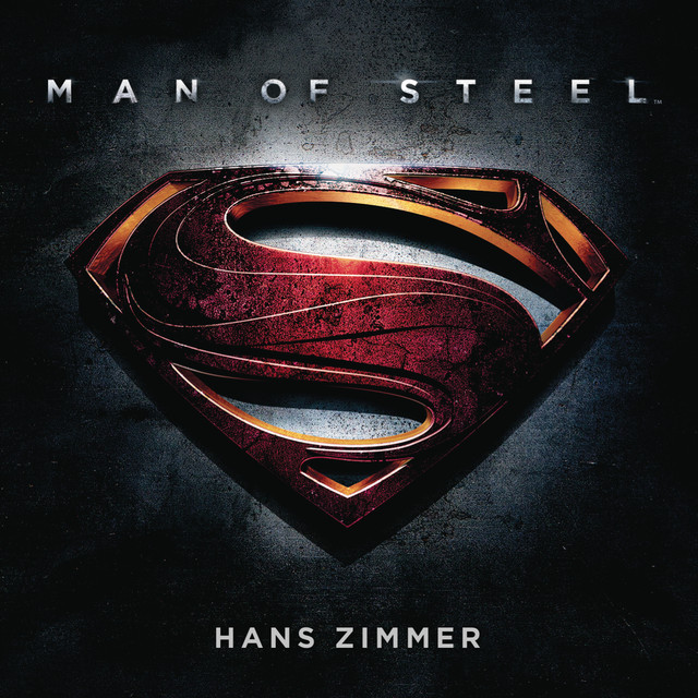 Man Of Steel By Hans Zimmer On Spotify