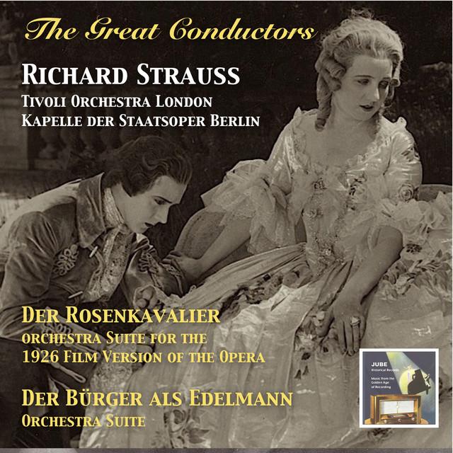 Richard Strauss: Der Rosenkavalier & Der Bürger als Edelmann (The Great Conductors) Albumcover
