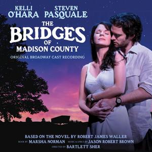The Bridges Of Madison County (Original Broadway Cast Recording) album