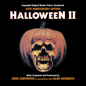 Halloween II - 30th Anniversary Expanded Original Motion Picture Soundtrack - Pat Ballard