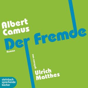 Der Fremde (Ungekürzt) Audiobook
