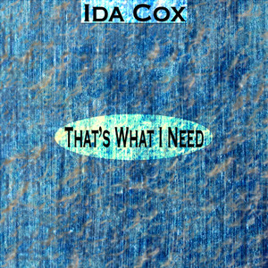 That's What I Need (Remastered) album