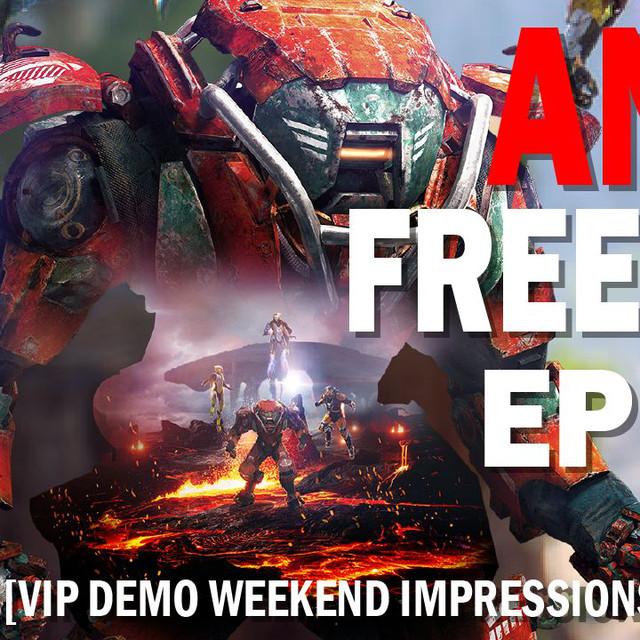 Anthem Free Radio Episode 8: Building a better Anthem & VIP Demo