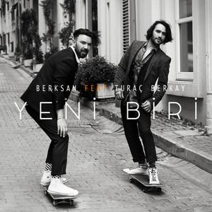 Yeni Biri (feat. Turac Berkay) Albümü