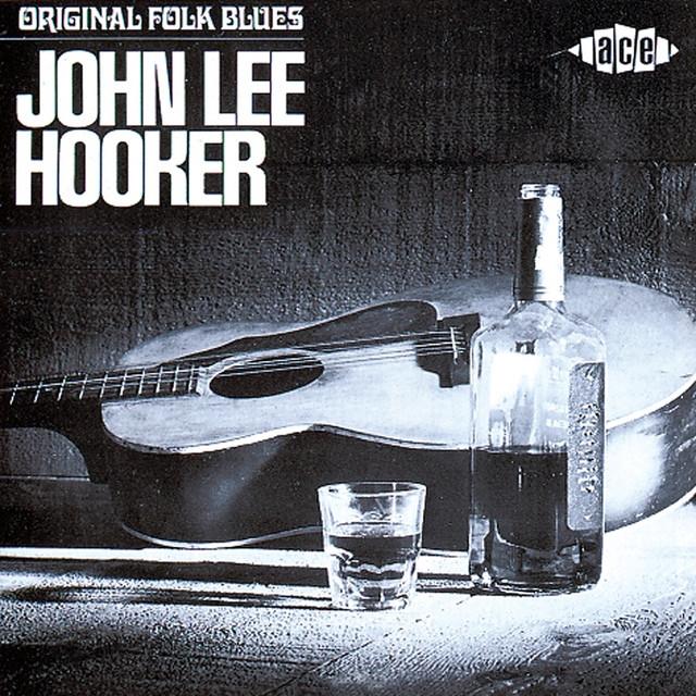 Original Folk Blues Of John Lee Hooker