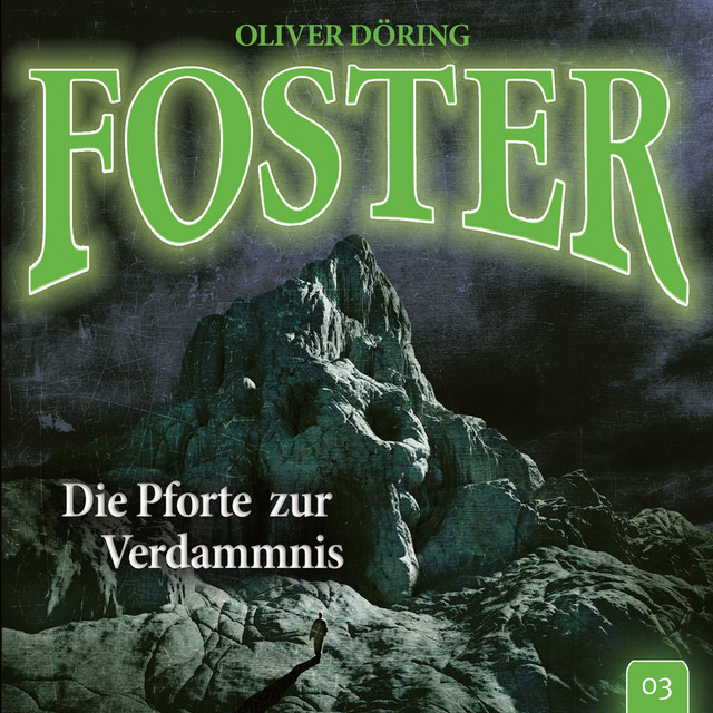 Folge 3: Die Pforte zur Verdammnis (Oliver Döring Signature Edition) Cover