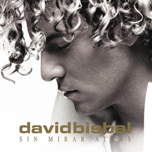 David Bisbal Sin mirar atrás album cover