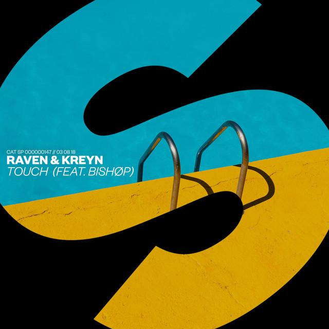 Raven & Kreyn & BISHØP - Touch (feat. BISHØP)