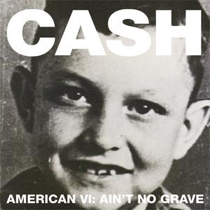 American VI: Ain't No Grave Albumcover