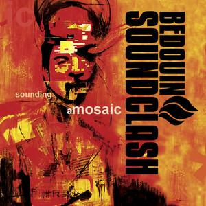 Sounding a Mosaic - Bedouin Soundclash