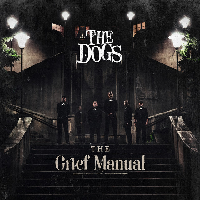 Album cover for The Grief Manual by The Dogs