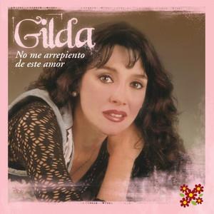 No me Arrepiento de Este Amor - Gilda