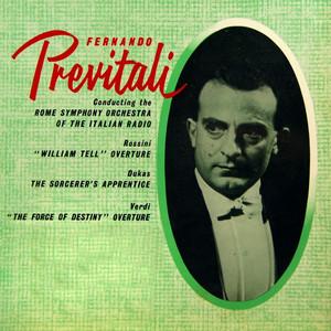 Rossini: William Tell Overture - Dukas: The Sorcerer's Apprentice - Verdi: The Force of Destiny Overture Albümü