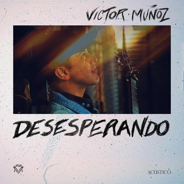 Desesperando (Versión Acústica)