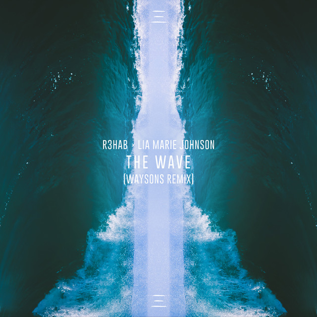 The Wave (Waysons Remix)