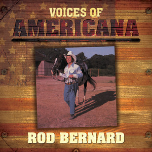 Voices Of Americana: Rod Bernard album