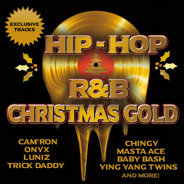 hip hop rb christmas gold by various artists on spotify - 12 Ghetto Days Of Christmas