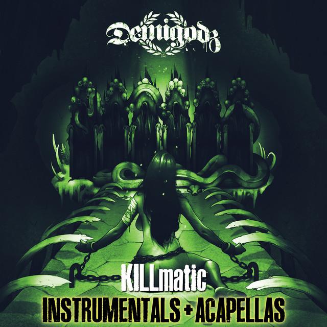 Killmatic (Instrumentals + Acapellas)