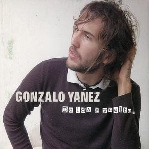 De Ida y Vuelta. - Gonzalo Yáñez