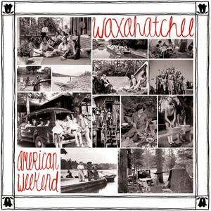 American Weekend - Waxahatchee