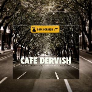 Cafe Dervish / Sufi Sound Albümü