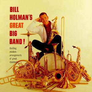 Bill Holman's Great Big Band! album