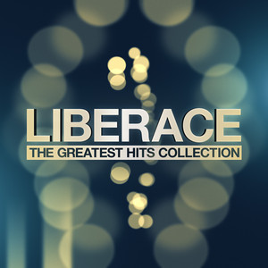 Liberace - The Greatest Hits Collection album