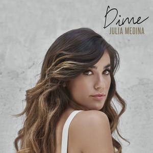 Dime - Julia Medina
