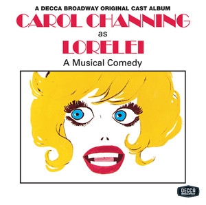 Lorelei (Original 1973 Broadway Cast Recording) album
