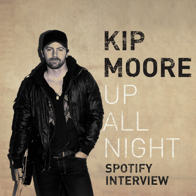 Up All Night (Spotify Interview)