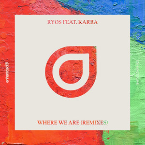 Where We Are (Remixes)