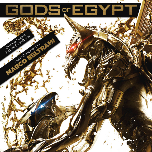 Gods Of Egypt (Original Motion Picture Soundtrack)