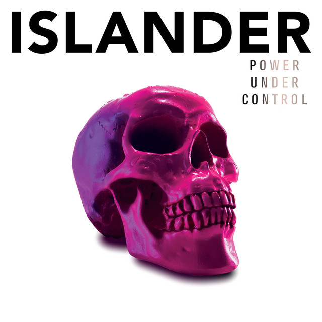 Album cover for Power Under Control by Islander