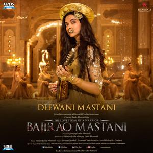 """Deewani Mastani (From """"Bajirao Mastani"""")"""
