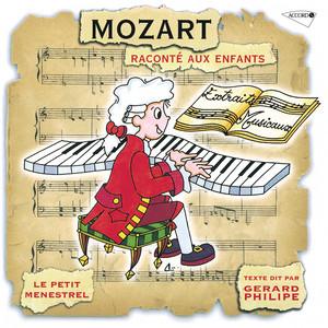 Le Petit Ménestrel: Mozart raconté aux enfants Audiobook