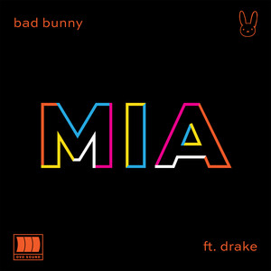 MIA  - Bad Bunny