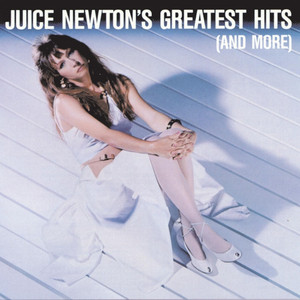 Juice Newton's Greatest Hits - Juice Newton
