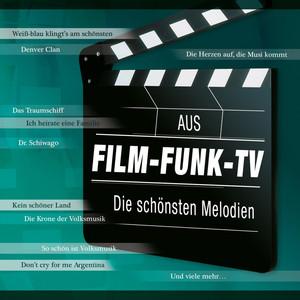 Aus Film - Funk - TV, Die schönsten Melodien