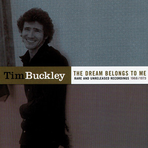 The Dream Belongs To Me - Tim Buckley