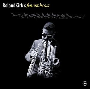 Roland Kirk's Finest Hour album