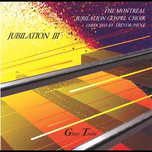 Jubilation III - Glory Train album