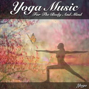 Yoga Music For The Body And Mind Albumcover